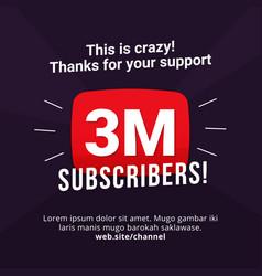 3m subscribers celebration background design 3 vector