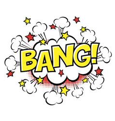 Bang phrase in speech bubble comic text bubble vector