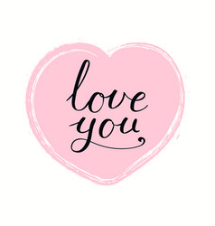 Hand written love you quote vector