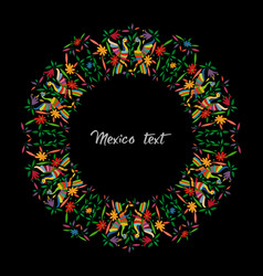 mexican traditional textile embroidery round style vector image