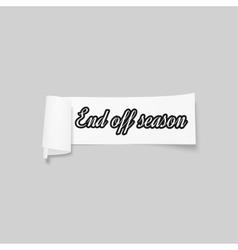 End off season sale sign paper banner vector