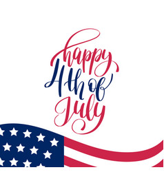 Fourth july hand lettering inscription vector