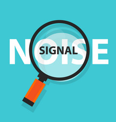 noise signal concept business magnifying word vector image