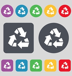 Recycle icon sign A set of 12 colored buttons Flat vector image