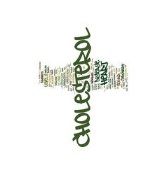 The cholesterol myth text background word cloud vector