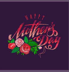 Embroidery happy mothers day vector
