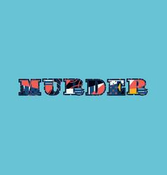 Murder concept word art vector