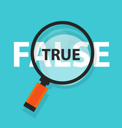 true false concept business magnifying word focus vector image