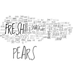 A pearfectly fun snack for kids text word cloud vector
