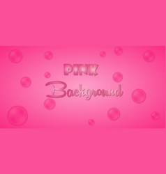 Abstract pink bubbles background image vector