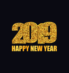 Happy new year banner gold glitter 2019 numbers vector