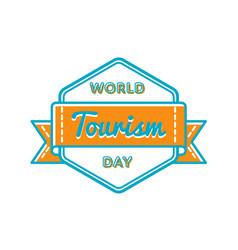 World tourism day greeting emblem vector