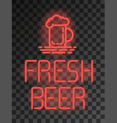 fresh beer neon sign or emblem on transparent vector image