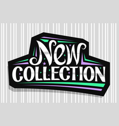 Logo for new collection vector