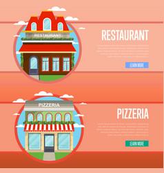 facade pizzeria and restaurant banner set vector image
