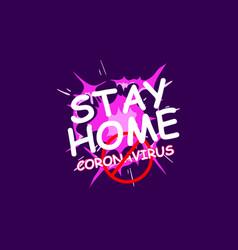 Stay home coronavirus text warning banner vector
