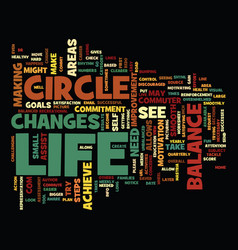 the circle of life the balance in life text vector image