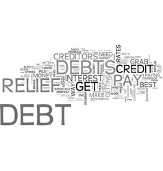 Best ways to grab the debt relief text word cloud vector