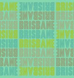 brisbane australia seamless pattern vector image