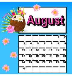 Calendar for August with coconut cocktail vector