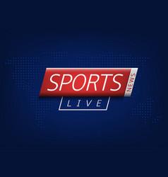 sport news vector image