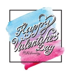 Valentines day letteringframeWatercolor square vector image