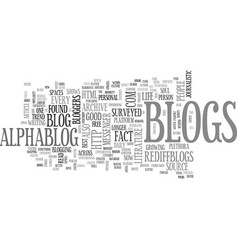 a person is known by the blog he keeps text word vector image vector image