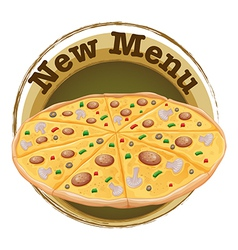 A new menu label with a pizza vector image vector image