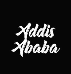 Addis ababa text design calligraphy vector