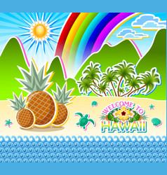 welcome to hawaii seashore scenery sandy beach vector image
