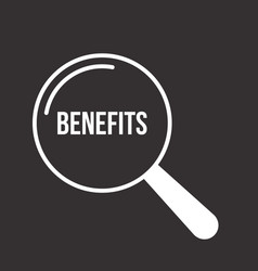 benefits word magnifying glass vector image