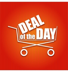 Deal day poster with a basket vector