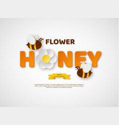 Flower honey typographic design paper cut style vector