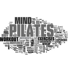 A pilates mind and body workout text word cloud vector