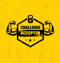 Challenge accepted creative sport and fitness vector
