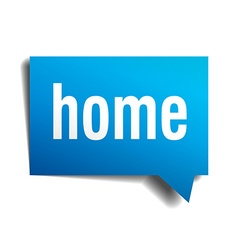 Home blue 3d realistic paper speech bubble vector image