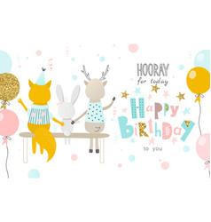 hooray for today happy birthday to you greeting vector image