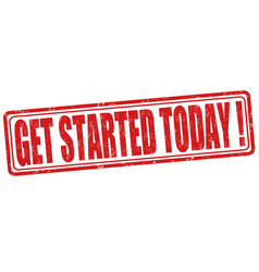 Get started today stamp vector