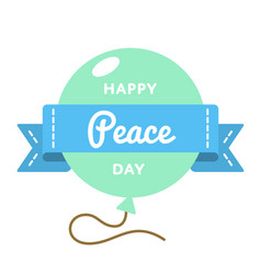 happy peace day greeting emblem vector image
