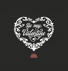 be my valentine text decorated with vector image