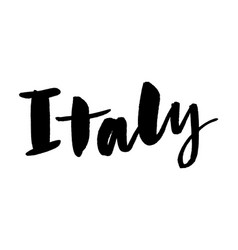 slogan italy hand lettering name country ink vector image