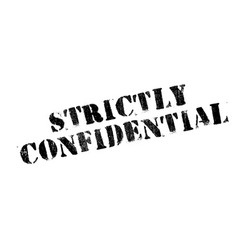 Strictly confidential rubber stamp vector