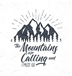Hand drawn advventure label Mountains calling vector