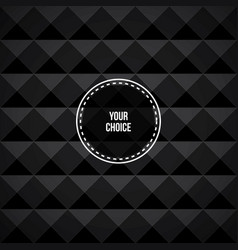 Background-black-choose vector