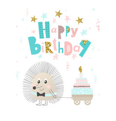 Cute hedgehog with cake happy birthday greeting vector