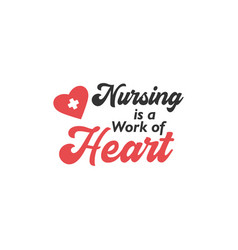 Nurse lettering quote typography nursing vector