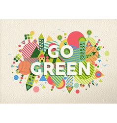 Go green quote poster design background vector