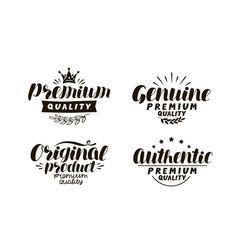 premium genuine original authentic logo or vector image vector image
