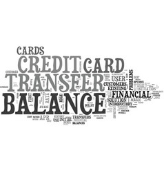 Better balance transfer credit card use text word vector