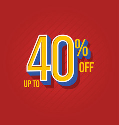 Sale discount up to 40 off template design vector